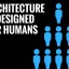 architecture-is-designed-for-humans